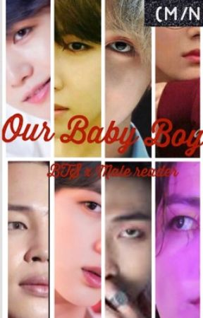 Our Baby Boy (BTS x Male Reader) by Ukesweetheart
