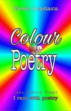 Colour Me Poetry✓ by tasya_wayer