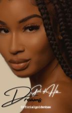 GIRL OF HIS DREAMS- R RATED by officialgoldenbae