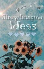 Story/Imagine Ideas by Nerd_world