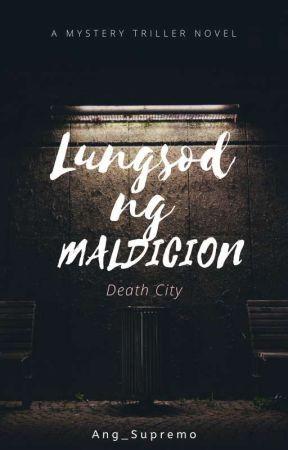 Lungsod ng Maldicion (Death City) by Ang_Supremo