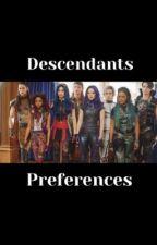 descendants preferences  by daydreamer_r