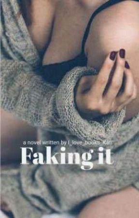 faking it by I_love_books_Kati