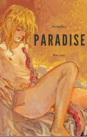 Paradise [Maylor][Omegaverse] by AtnasMay