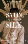Satin is Not Silk cover