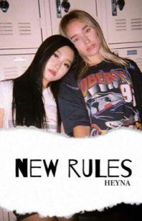 New Rules ↬ heyna EM REVISÃO cover