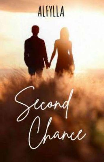 Second Chance - Alfylla - Wattpad