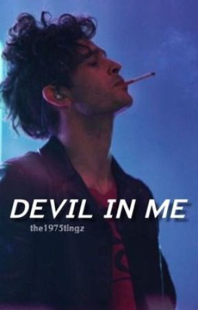 DEVIL IN ME | m.h. [au] by the1975tingz