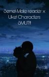Seme Male Reader x Uke Characters Smut cover