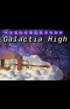 Galactia High ( Zodiac Story ) by yEeyEe153