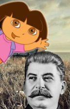 Dora Vs Stalin by LaCroixKing
