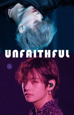 [Taegi] Unfaithful (Longfic)
