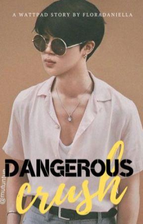OG || 박지민 || Dangerous Crush || PJM by FloraDaniella