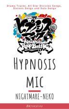 Hypnosis Mic 【ヒプマイ】 - Übersetzung by MiyukiAzura