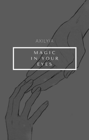 magic in your eyes    PL by axilyia