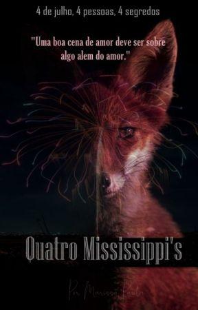 Quatro Mississippi's by eamarissa