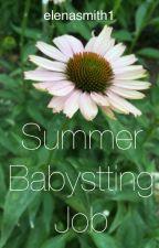 Summer Babysitting Job by ElenaSmith1