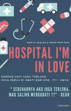 HOSPITAL I'M IN LOVE by StevanyKim