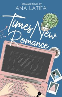 Times New Romance [TAMAT] cover