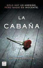La Cabaña by ayanonaoyurichan