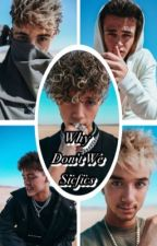 Why Don't We Sicfics by MelodzofLife
