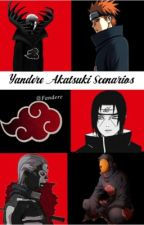 Yandere Akatsuki Scenarios (Akatsuki x Reader) by Fandere