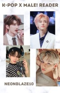 KPOP X Male! Reader  cover