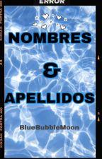 Abecedario de Nombres y Apellidos by BlueBubbleMoon