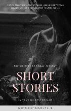 Short Stories (18+) by Descentlife