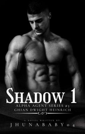 SHADOW 1 [COMPLETED] by Jhunababy04