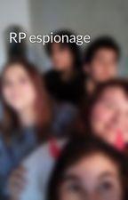RP espionage by nini92pfa