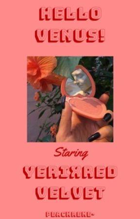 Hello Venus! || yeri x red velvet by PeachRene-