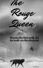 The Rouge Queen by K9snow