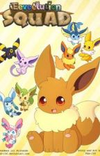 New Tales - A Eeveelution squad fan story (Discontinued...) by FlashTheWolf10