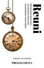 Reuni, sebuah mini antologi by ltg75_official