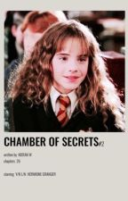 The Chamber of Secrets   Hermione Granger x Male Reader (Book Two) by kieran_w