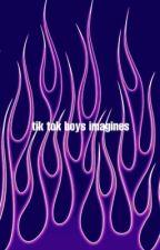 tik tok boys imagines by seaveyssloth