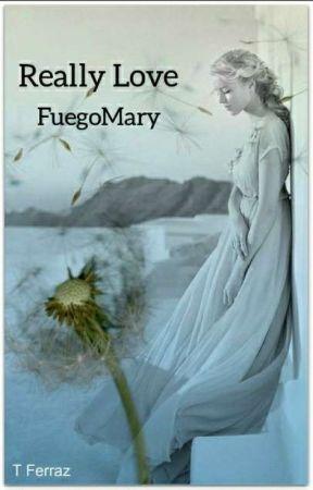 really love by fuegomary