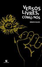 versos livres como nós. by CaraDecavalo