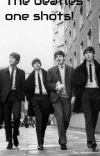 The Beatles Oneshots! by flyingmonsters