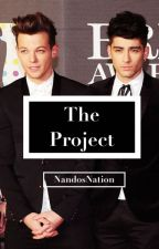 The Project- A Zouis Fanfiction by NandosNation