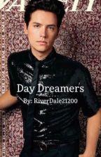 Day Dreamers  by RiverdaleFan21200