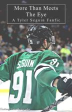 More Than Meets The Eye (Tyler Seguin Fanfic) by hockeys18