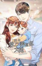 Transmigración: criar al hijo del jefe masculino by Wei_Xiyan