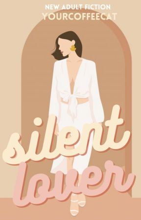 Silent Lover (Silent Trilogy) by YourCoffeeCat