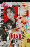 Road, Music and You ||ji•kook|| cover