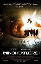 Mindhunters (2004) by mkvking
