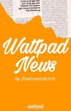 Wattpad News by BooksAwards2018