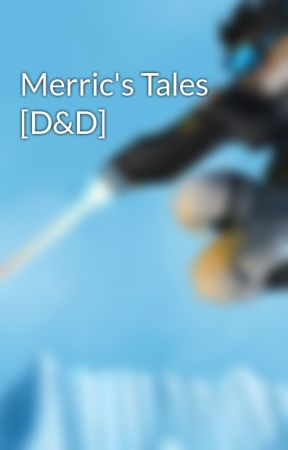 Merric's Tales [D&D] by J1mSilver