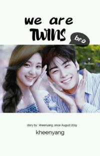 we are twins bro! cover